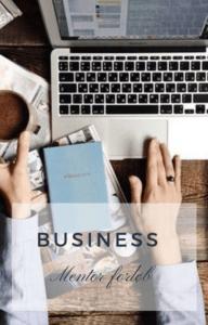 Mentorforløb, når du virkelig vil din business